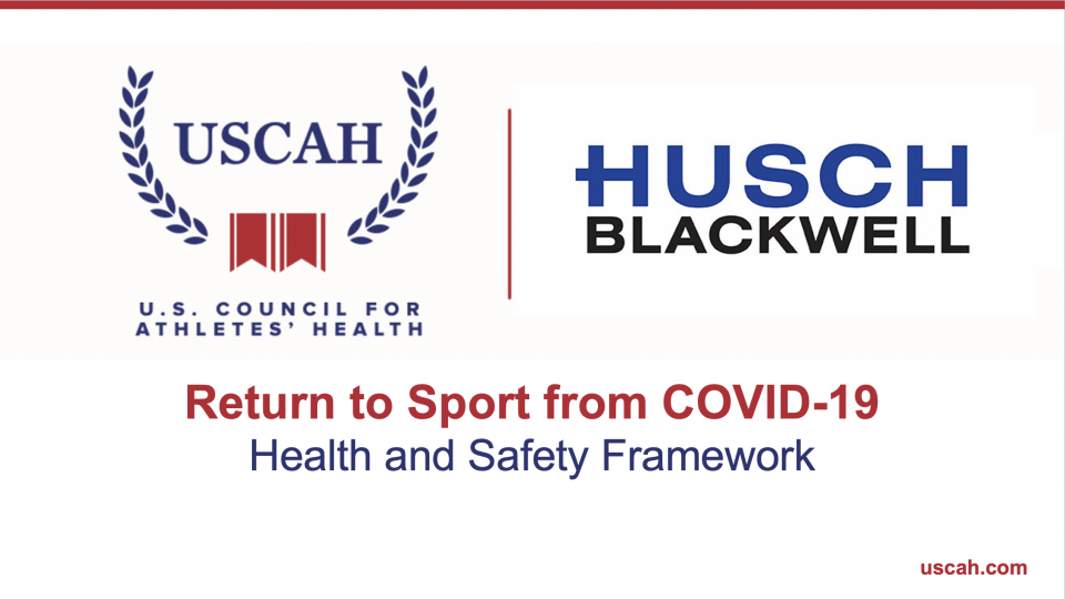 [Webinar Video] Return to Sport from COVID-19 with the U.S. Council for Athletes' Health and Husch Blackwell