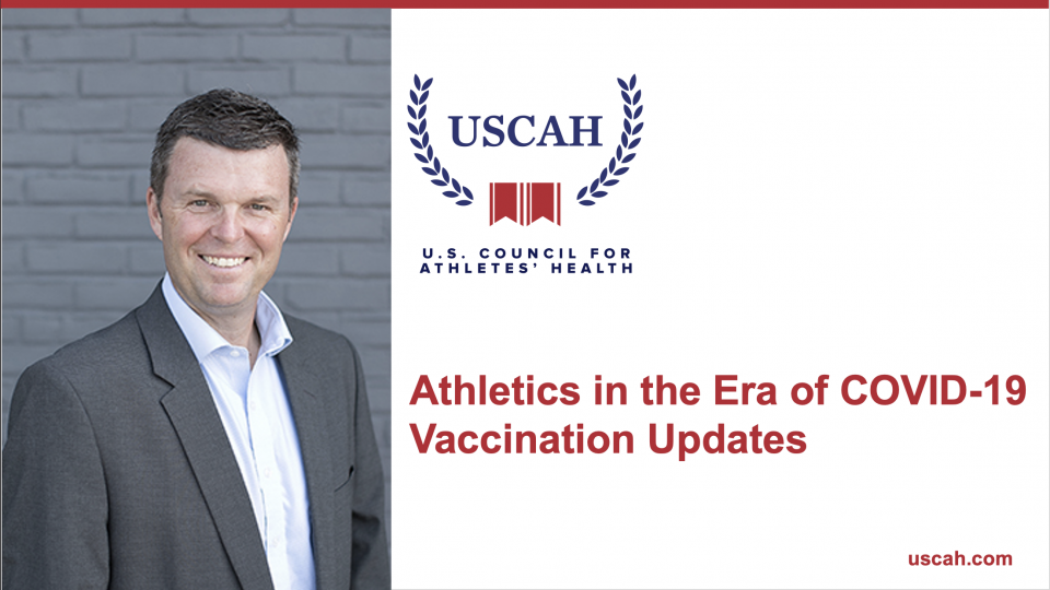 Athletics in the Era of COVID-19 | Spring Sports & Latest Vaccination Updates