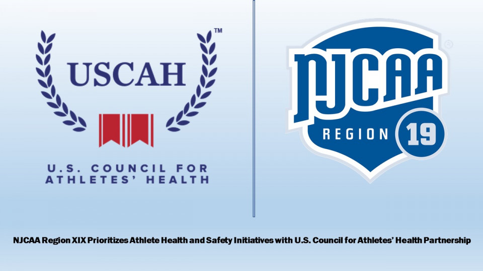 NJCAA Region 19 Prioritizes Student-Athlete Health and Safety Initiatives with U.S. Council for Athletes' Health Partnership
