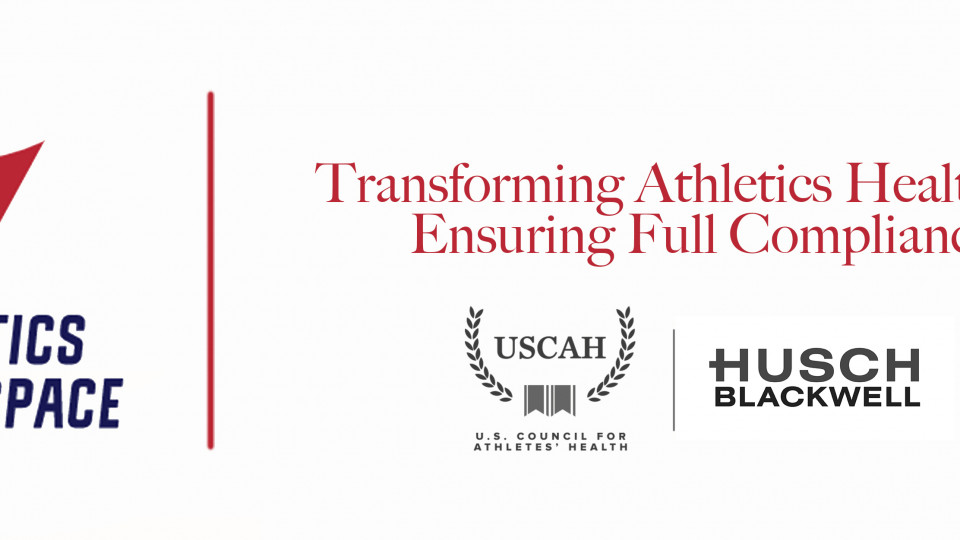 U.S. Council for Athletes' Health and Husch Blackwell Announce Launch of Athletics Healthcare Compliance Platform